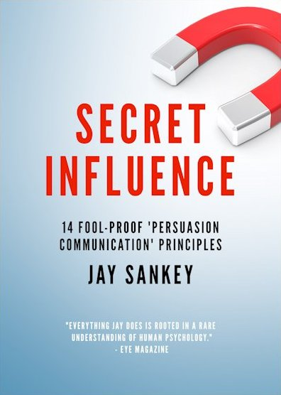 Secret Influence by Jay Sankey
